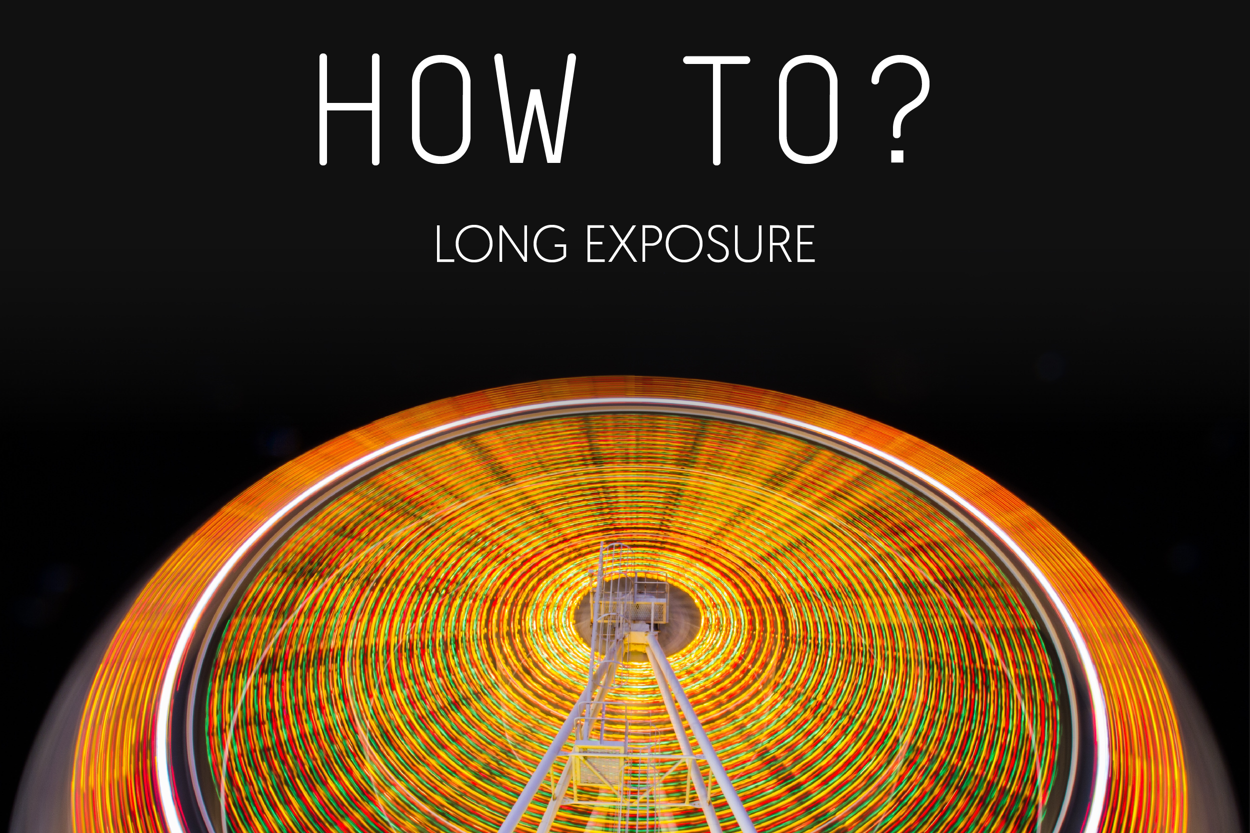 Blog Post - How to - Long Exposure-01