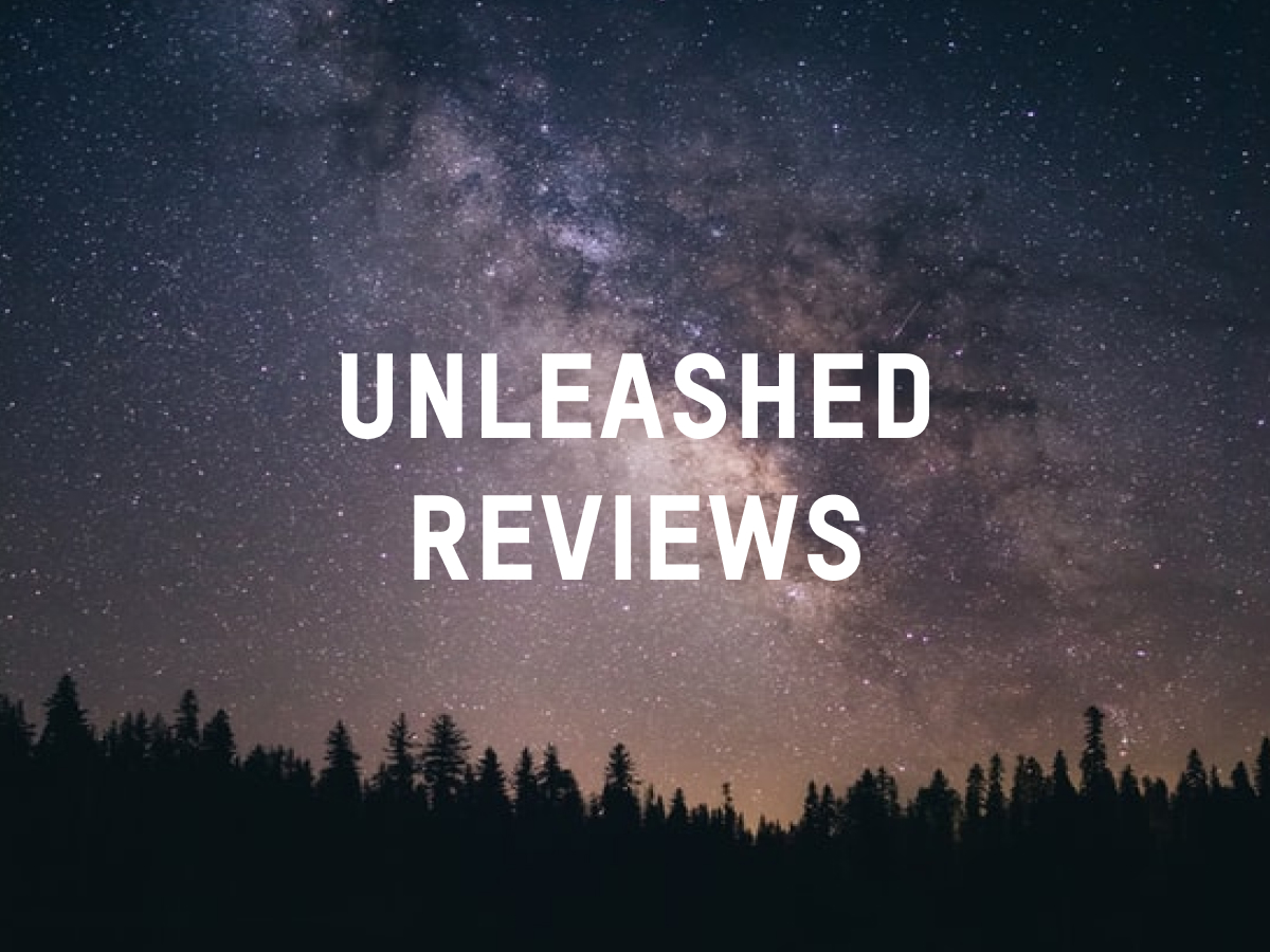 Unleashed Reviews